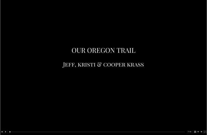 Our Oregon Trail Video